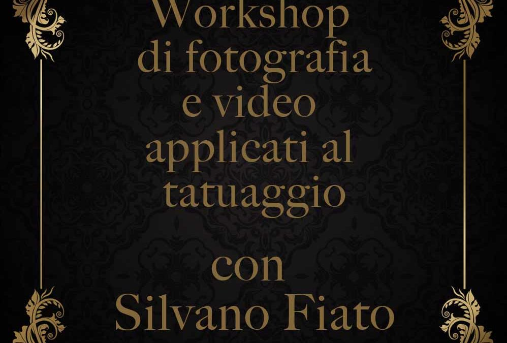 Workshop Fotografia e Video applicati al Tatuaggio